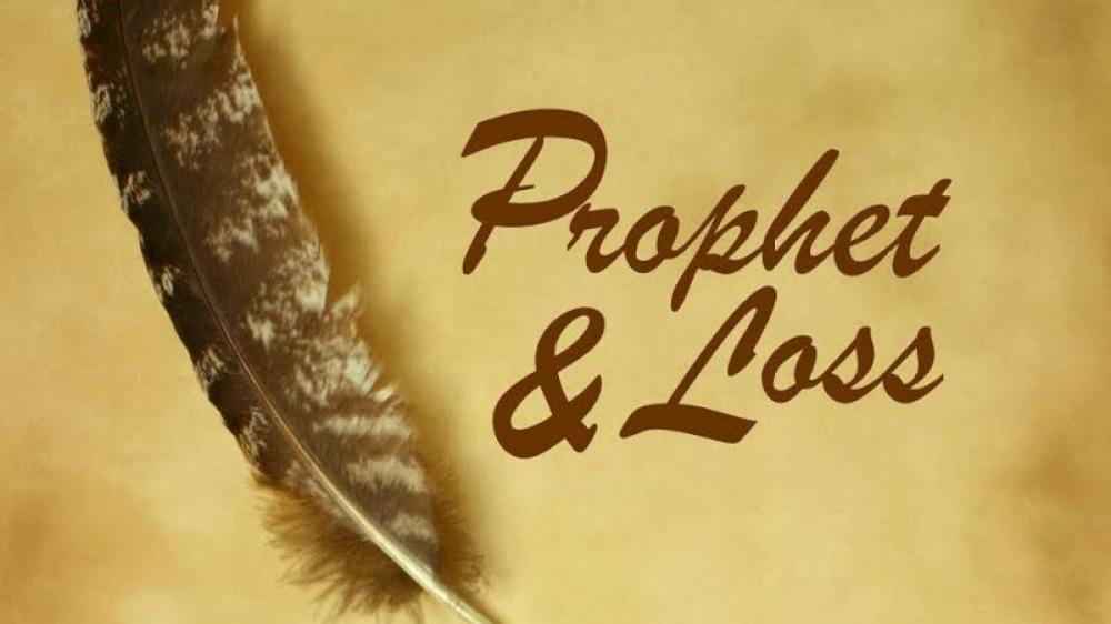 Prophet & Loss