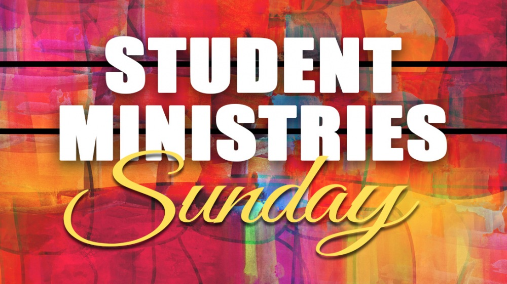 Student Ministries Sunday