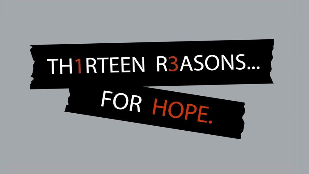 Thirteen Reasons for Hope